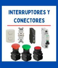 INTERRUPTORES / CONECTORES