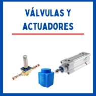 Válvulas/ Actuadores