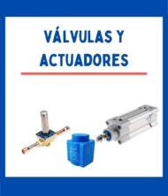 VALVULAS / ACTUADORES